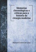 Memorias Chronologicas E Criticas Para a Historia Da Cirurgia Moderna