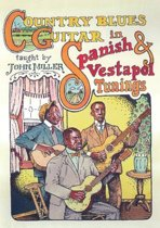 Country Blues Guitar In Spanish & Vestapol Tunings