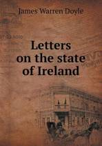 Letters on the State of Ireland