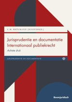 Boek cover Boom Jurisprudentie en documentatie - Jurisprudentie en documentatie Internationaal publiekrecht van