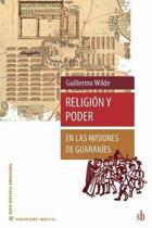Religi�n y poder en las misiones de guaran�es