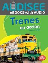Trenes en accion (Trains on the Go)