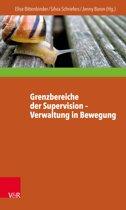 Grenzbereiche der Supervision – Verwaltung in Bewegung