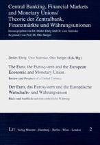 The Euro, the Eurosystem and the European Economic and Monetary Union