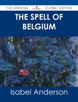 The Spell of Belgium - The Original Classic Edition