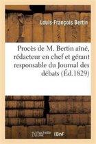 Proc s de M. Bertin A n , R dacteur En Chef Et G rant Responsable Du Journal Des D bats