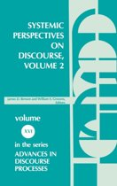 Systemic Perspectives on Discourse, Volume 2