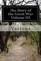 The Story of the Great War Volume III