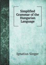 Simplified Grammar of the Hungarian Language