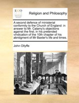 A Second Defence of Ministerial Conformity to the Church of England
