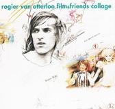 Rogier van Otterloo - Film & Friends Collage