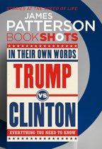 Trump vs. Clinton: In Their Own Words