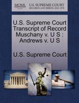 U.S. Supreme Court Transcript of Record Muschany V. U S