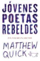 J venes Poetas Rebeldes / Every Exquisite Thing