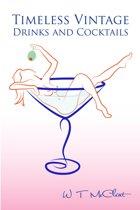 Timeless Vintage Drinks & Cocktails
