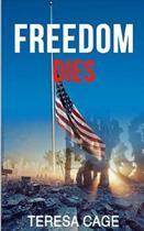 Freedom Dies
