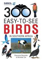 300 Easy-to-see birds in Southern Africa