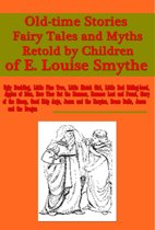 Old-time Stories, Fairy Tales and Myths