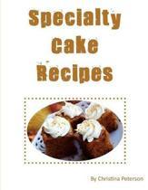 Specialty Cake Recipes
