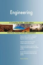 Engineering A Complete Guide - 2020 Edition