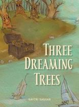 Three Dreaming Trees