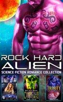Rock Hard Alien : Science Fiction Romance Collection