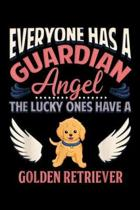 everyone has a guardian angel the lucky ones have a golden retriever: Mom Dad Golden Retriever Angel Journal/Notebook Blank Lined Ruled 6x9 100 Pages