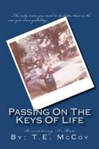 Passing on the Keys of Life