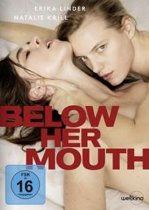 Below Her Mouth (Import)