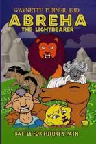Abreha: The Lightbearer