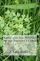 Katie and the Mystery of the Banshee's Curse