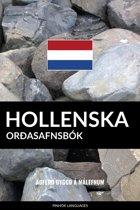 Hollenska Orðasafnsbok: Aðferð Byggð á Málefnum