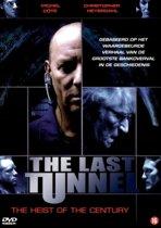 Last Tunnel