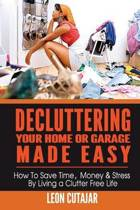 Decluttering Your Home or Garage Made Easy