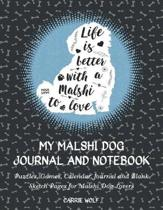 My Malshi Journal and Notebook