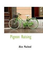 Pigeon Raising
