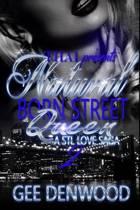 Natural Born Street Queen 2