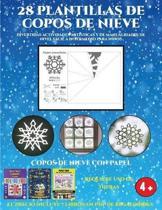 Copos De Nieve Con Papel (Divertidas Actividades Artisticas Y De Manualidades De Nivel Facil a Intermedio Para Ninos)