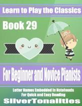 Learn to Play the Classics Book 29
