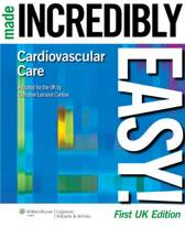 Cardiovascular Care Made Incredibly Easy! UK edition
