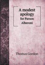 A Modest Apology for Parson Alberoni