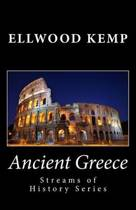 Ancient Greece (Streams of History Series)