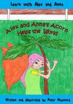 Alex and Anna's Acorn Helps the World