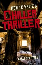 How to Write a Chiller Thriller