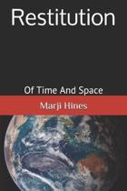 Restitution: Of Time and Space