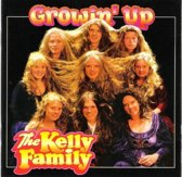 The Kelly Family ‎– Growin' Up