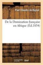 de la Domination Fran�aise En Afrique