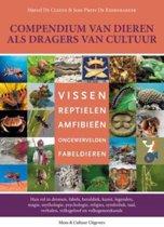 Compendium van dieren als dragers van cultuur 3 Vissen, reptielen, amfibieën, ongewervelden, fabeldieren