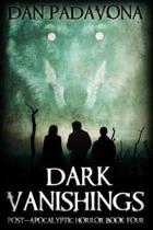 Dark Vanishings 4