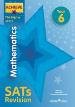 Achieve Mathematics SATs Revision The Higher Score Year 6